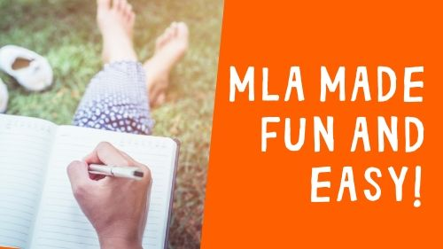MLA Made Fun and Easy!